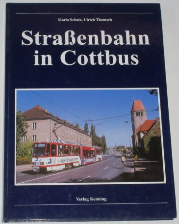 StraBenbahn in Cottbus, by Mario Schatz and Ulrich Thomsch